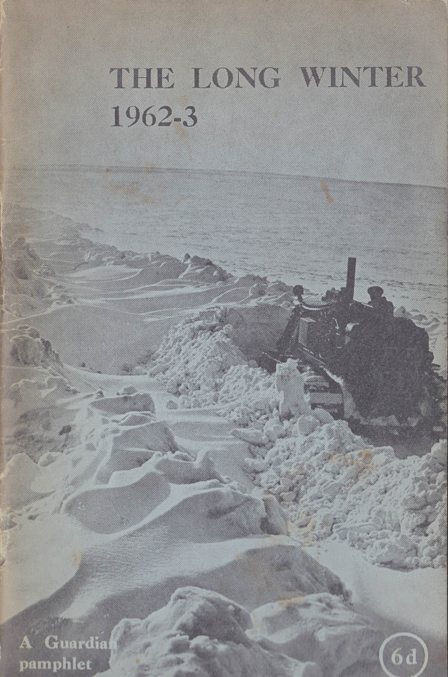The Long Winter 1962-63 (Guardian pamphlet)