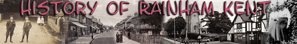 Rainham History - Photos and Info about Bygone Rainham in Kent